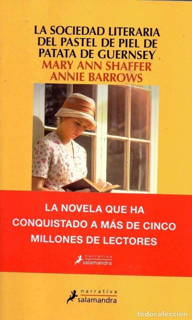 LA SOCIEDAD LITERARIA DEL PASTEL DE PIEL DE PATATA DE GUERNSEY - SALAMANDRA, 2018 (NUEVO) (Libros Nuevos - Literatura - Narrativa - Aventuras)