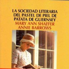 Libros: LA SOCIEDAD LITERARIA DEL PASTEL DE PIEL DE PATATA DE GUERNSEY - SALAMANDRA, 2018 (NUEVO). Lote 222501198