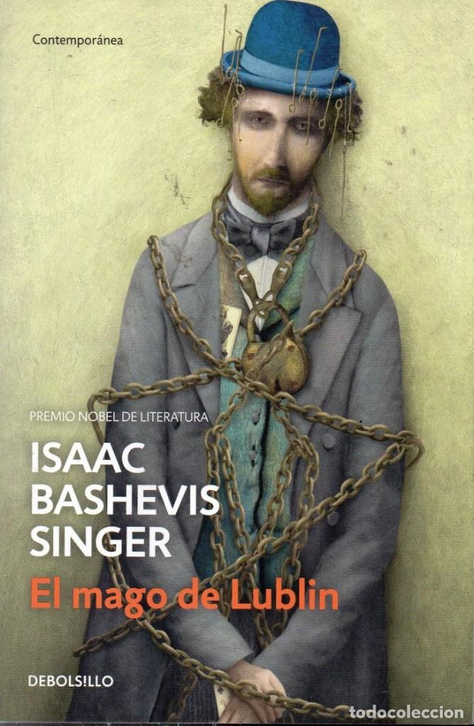 EL MAGO DE LUBLIN DE ISAAC BASHEVIS SINGER - PENGUIN RANDOM HOUSE, DEBOLSILLO, 2018 (NUEVO) (Libros Nuevos - Literatura - Narrativa - Aventuras)