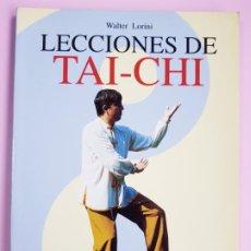 Libros: LIBRO-LECCIONES DE TAI CHI-GUÍA PRÁCTICA FOTOGRÁFICA-EDITORIAL DE VECCHI-199-WALTER LORINI-VER FOTOS. Lote 222504458