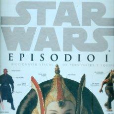 Libros: NUMULITE * STAR WARS EPISODIO I DICCIONARIO VISUAL DE PERSONAJES Y EQUIPOS. Lote 222504495