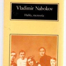 Libros: HABLA, MEMORIA. UNA AUTOBIOGRAFÍA REVISITADA - NABOKOV, VLADIMIR. Lote 222529386