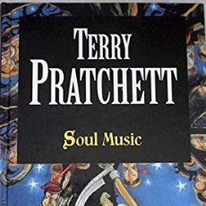 Libros: SOUL MUSIC - TERRY PRATCHETT. Lote 222595038