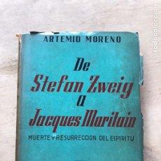 Libros: DE STEFAN ZWEIG A JACQUES MARITAIN - MORENO. Lote 212576585