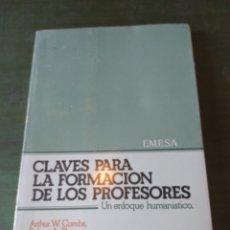 Libros: CLAVES PARA LA FORMACION DE LOS PROFESORES UN ENFOQUE HUMANISTICO. Lote 222625772