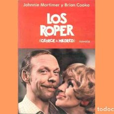 Libros: LIBRO DE HUMOR: LOS ROPER (GEORGE Y MILDRED) DE J. MORTIMER Y B. COOKE. Lote 222626018