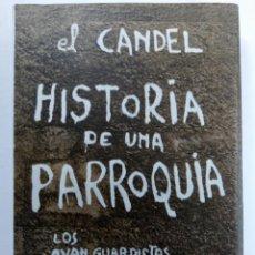 Libros: HISTORIA DE UNA PARROQUIA - FRANCISCO CANDEL. Lote 222655828