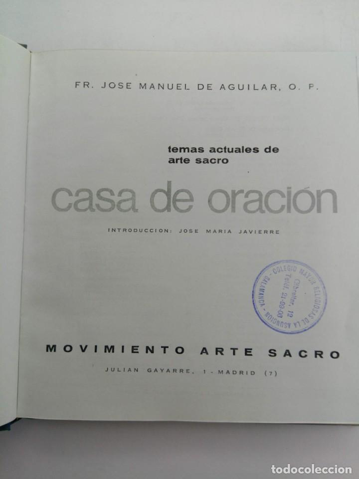 Libros: CASA DE ORACIÓN - FR. JOSÉ MANUEL DE AGUILAR - MOVIMIENTO ARTE SACRO - Foto 2 - 222676300