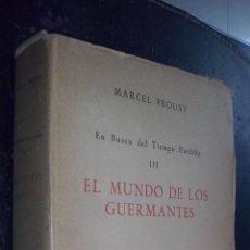 Libros: EN BUSCA DEL TIEMPO PERDIDO. TOMO III: EL MUNDO DE LOS GUERMANTES - PROUST, MARCEL:. Lote 222776483