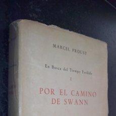Libros: EN BUSCA DEL TIEMPO PERDIDO. TOMO I: POR EL CAMINO DE SWANN - PROUST, MARCEL:. Lote 222776733