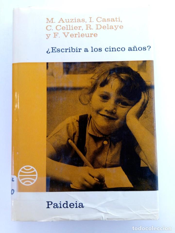 ESCRIBIR A LOS CINCO AÑOS (VARIOS AUTORES) - PAIDEIA (Libros sin clasificar)