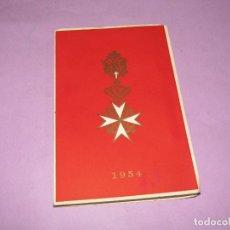 Libros: LIBRO ORDEN DE MALTA ORDEN MILITAR DE SAN JUAN DE JERUSALEN CAPÍTULO DE CABALLEROS Y DAMAS AÑO 1954. Lote 222822218