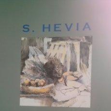 Libros: SEGUNDO HEVIA. TREINTA AÑOS DE PINTURA: 1964-1994. Lote 222894951