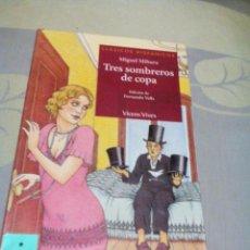 Libros: RES/LIBRO /TRES SOMBREROS DE COPA/MIGUEL MIHURA/MIDE APROXIMADAMENTE 13X20CM/TIENE 86PAGINAS. Lote 223394005