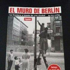 Livros em segunda mão: EL MURO DE BERLÍN. LA FRONTERA A TRAVÉS DE UNA CIUDAD. - FLEMMING, THOMAS:. Lote 223523756
