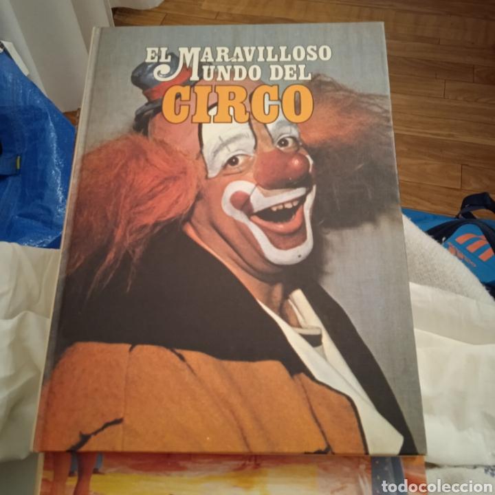 Libros: DOS TOMOS DEL MARAVILLOSO MUNDO DEL CIRCO - Foto 2 - 223536661