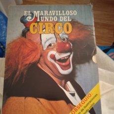 Libros: DOS TOMOS DEL MARAVILLOSO MUNDO DEL CIRCO. Lote 223536661