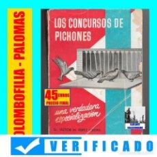 Libros: LOS CONCURSOS DE PICHONES - VÍCTOR M. PÉREZ LERENA - COLOMBOFÍLIA - ROBERTO ROCH 1960 - VERIFICADO. Lote 223829087