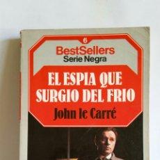 """Libros: NOVELA. EL ESPIA QUE SURGIO DEL FRIO"""" DE JOHN LE CARRE 1985. Lote 223923161"""