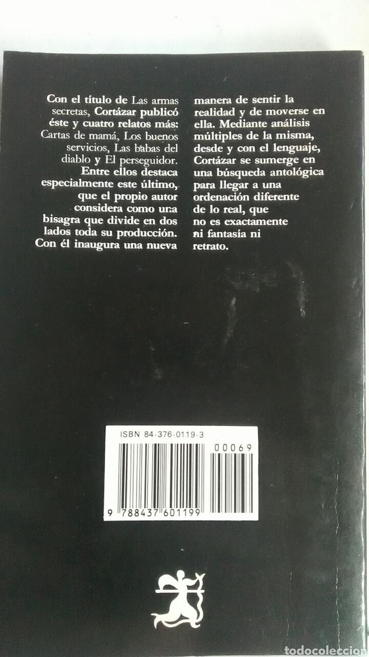 Libros: Las armas secretas. Julio Cortazar. Cátedra. Letras Hispánicas. 1989. - Foto 2 - 223929121