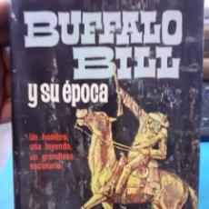 Libri di seconda mano: BUFFALO BILL Y SU EPOCA : - ZAVALA, ANGEL DE. Lote 220169407