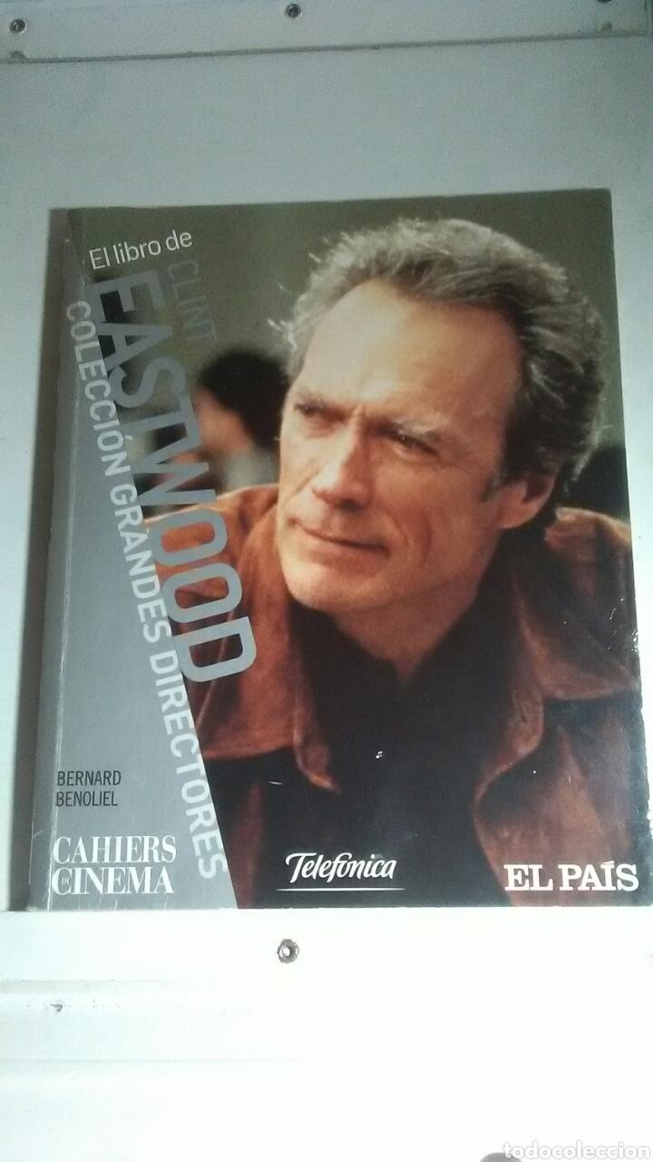 CLINT EASTWOOD. EL LIBRO DE CLINT EASTWOOD. 2007 (Libros sin clasificar)