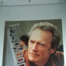 Libros: CLINT EASTWOOD. EL LIBRO DE CLINT EASTWOOD. 2007. Lote 224253280