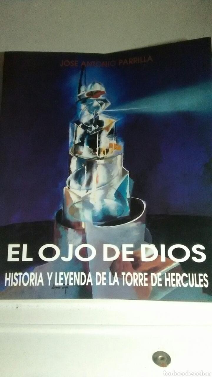 HISTORIA Y LEYENDA DE LA TORRE DE HÉRCULES. EL OJO DE DIOS. EDICIONES GRAMELA. 1996 (Libros sin clasificar)