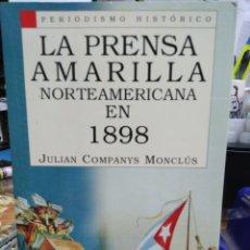Libri di seconda mano: LA PRENSA AMARILLA NORTEAMERICANA EN 1898: - COMPANYS MONCLUS, JULIAN.. Lote 220144255