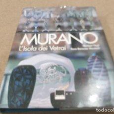 Libros: MURANO......L'ISOLA DEI VETRAI.....NORBERT HEIYL.....2006... Lote 224752621
