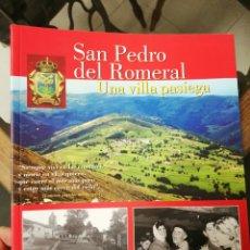 Libros: SAN PEDRO DEL ROMERAL, UNA VILLA PASIEGA. RUBÉN BUSTAMANTE RUÍZ.. Lote 225057012