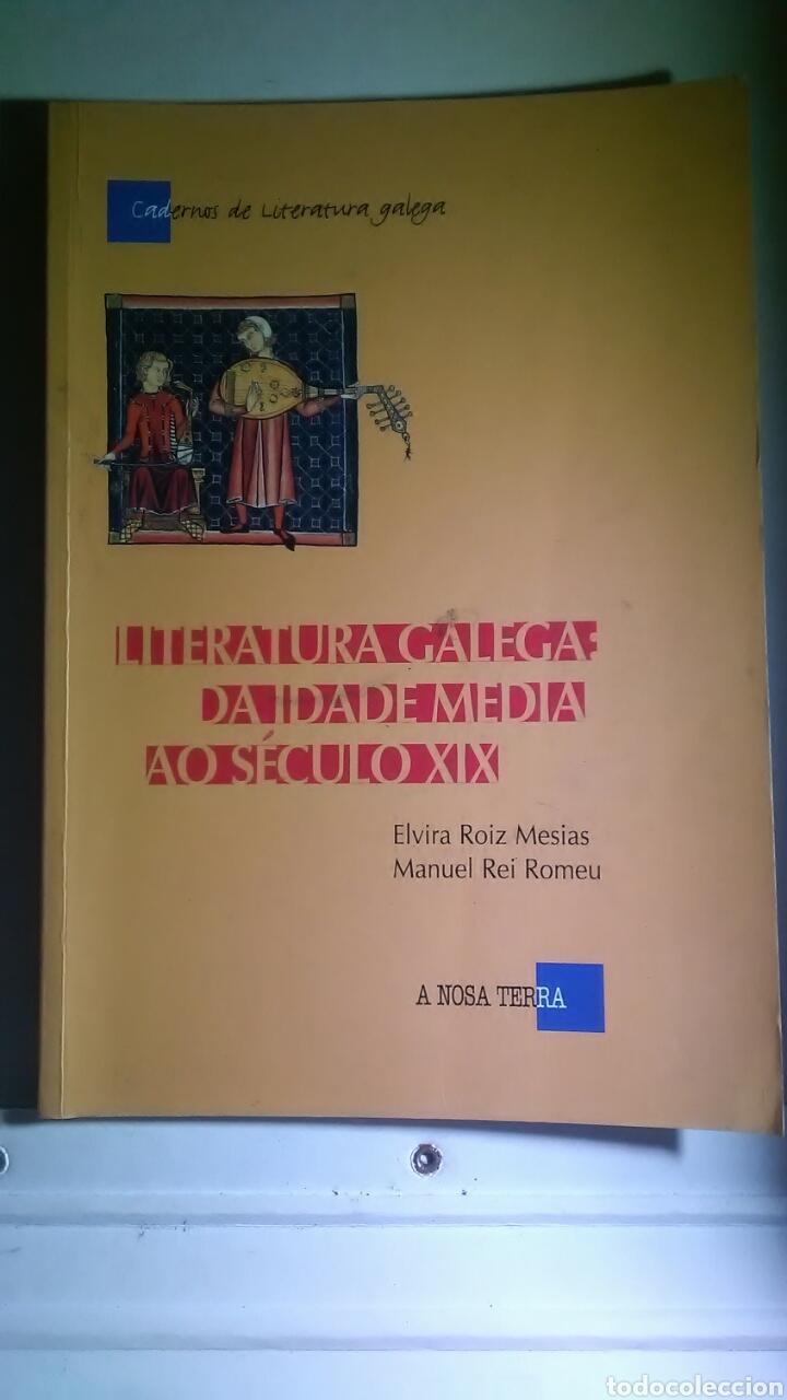 LITERATURA GALEGA DA IDADE MEDIA A O SECULO XIX. A NOSA TERRA. 2002 (Libros sin clasificar)