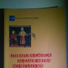 Libros: LITERATURA GALEGA DA IDADE MEDIA A O SECULO XIX. A NOSA TERRA. 2002. Lote 225072305