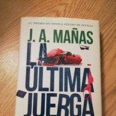 Livres: LIBRO LA ÚLTIMA JUERGA. J. A. MAÑAS. TAPA DURA. EDITORIAL ALGAIDA. 2019.. Lote 225093905