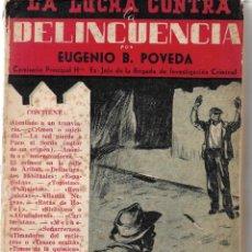 Libros: LA LUCHA CONTRA LA DELINCUENCIA. DE EUGENIO B. POVEDA. 1953. Lote 225141558