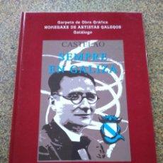 Libros: CARPETA DE OBRA GRAFICA - HOMENAXE DE ARTISTAS GALEGOS - CATALOGO -- CASTELAO SEMPRE EN GALIZA. Lote 243385420
