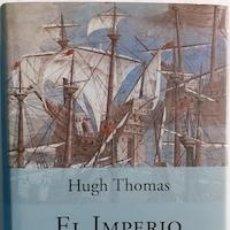 Livros em segunda mão: EL IMPERIO ESPAÑOL. DE COLÓN A MAGALLANES - HUGH THOMAS. Lote 225341552