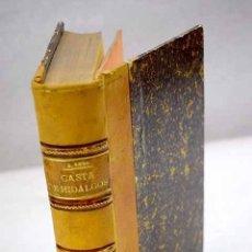 Libri di seconda mano: CASTA DE HIDALGOS. Lote 225686475
