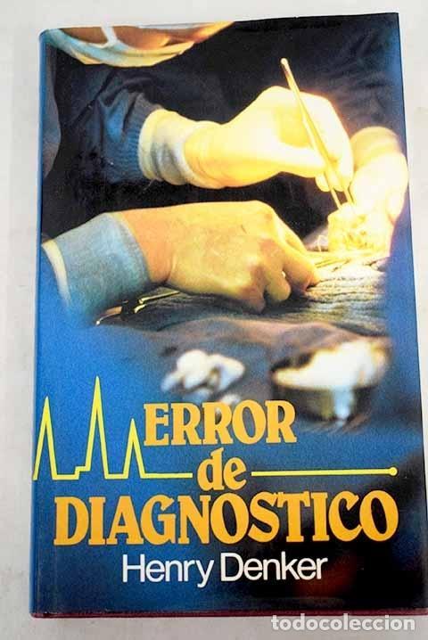 ERROR DE DIAGNÓSTICO (Libros sin clasificar)