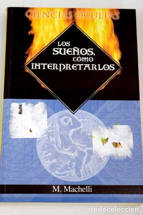 LOS SUEÑOS: CÓMO INTERPRETARLOS (Libros sin clasificar)