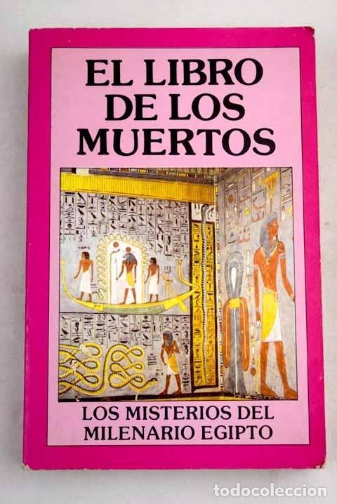 LIBRO DE LOS MUERTOS, EL (Libros sin clasificar)