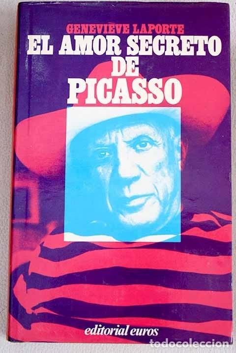 EL AMOR SECRETO DE PICASSO (Libros sin clasificar)