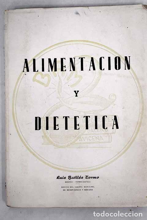 ALIMENTACIÓN Y DIETÉTICA (Libros sin clasificar)