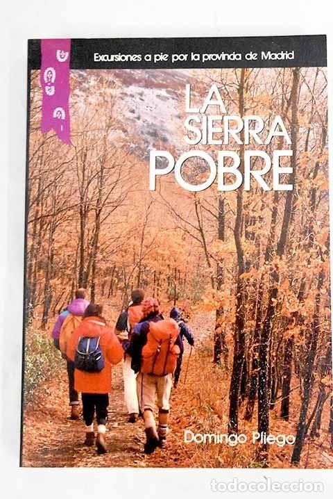 EXCURSIONES POR LA SIERRA POBRE [DE MADRID] (Libros sin clasificar)