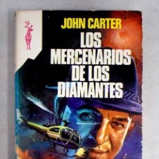 Libri di seconda mano: LOS MERCENARIOS DE LOS DIAMANTES. Lote 226012885
