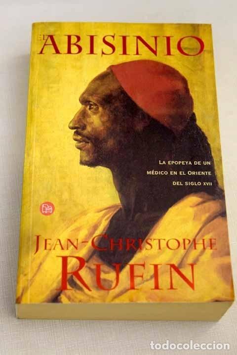 EL ABISINIO.- RUFIN, JEAN-CHRISTOPHE (Libros sin clasificar)