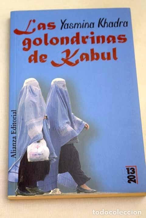 LAS GOLONDRINAS DE KABUL (Libros sin clasificar)