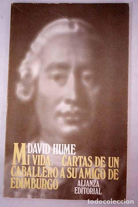 MI VIDA (1776) ; CARTAS DE UN CABALLERO A SU AMIGO DE EDIMBURGO (1745) (Libros sin clasificar)