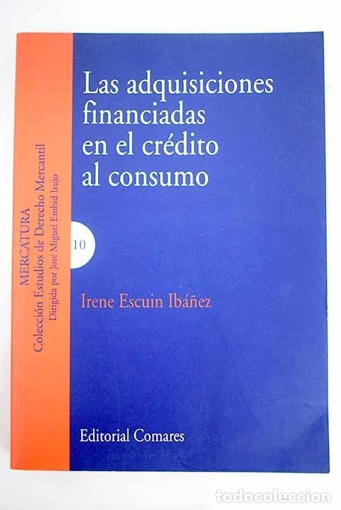 LAS ADQUISICIONES FINANCIADAS EN EL CRÉDITO AL CONSUMO (Libros sin clasificar)