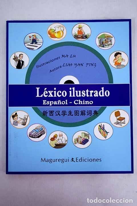 LÉXICO ILUSTRADO ESPAÑOL-CHINO (Libros sin clasificar)